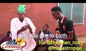 """Video (Skit) : Real House of comedy """"My Wife Born"""""""